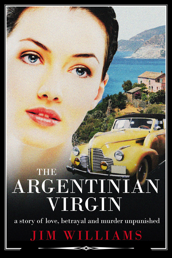 Jim Williams Books - The Argentinian Virgin Cover